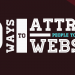 20 Ways to Attract People to Your Website