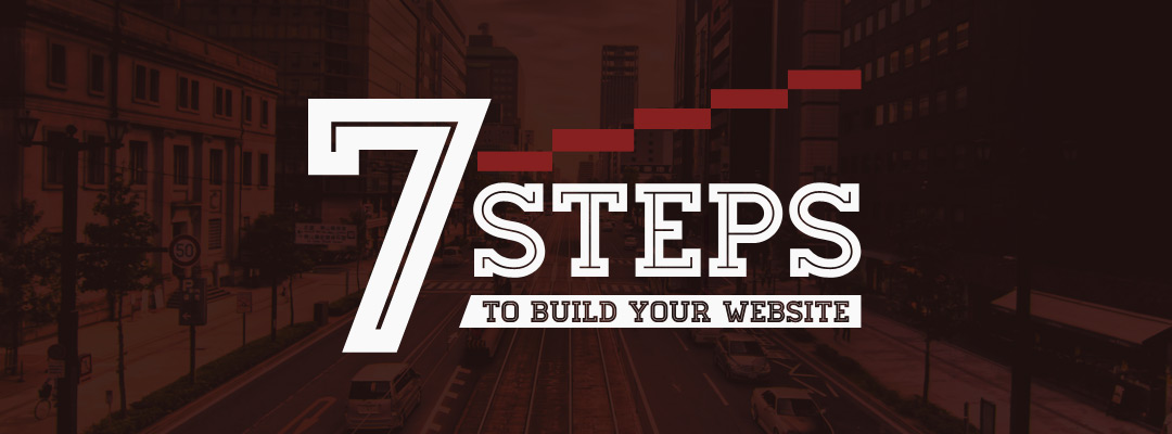 7 Steps to Build Your Website