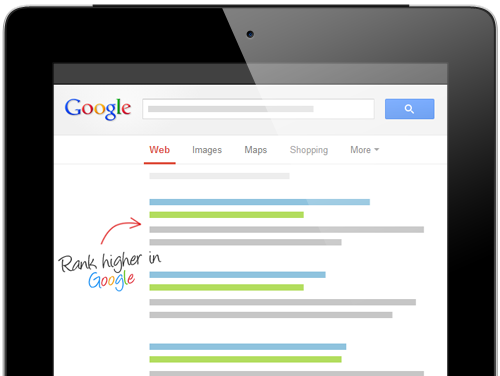 Rank higher in Google with Search Engine Optimization